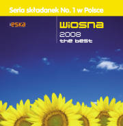 Radio ESKA: Wiosna 2008 The best